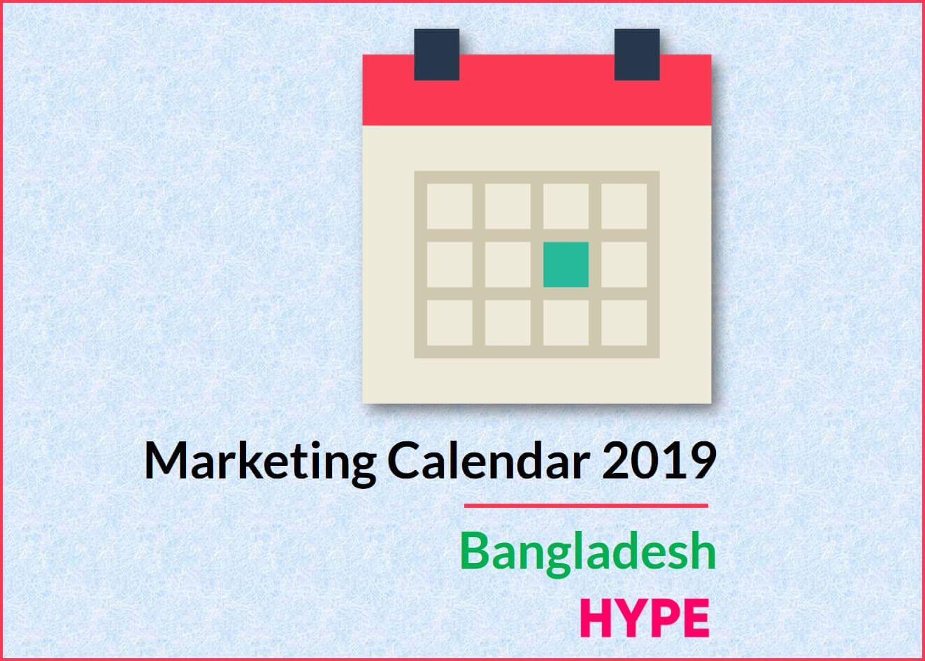 Marketing Calendar 2019 Bangladesh