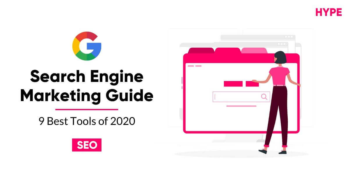Search Engine Marketing Guides - 9 Best Tools of 2020 - SEO Guide