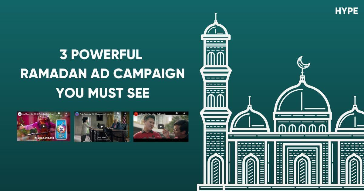 3 Powerful Ramadan Ad Campaign You Must See