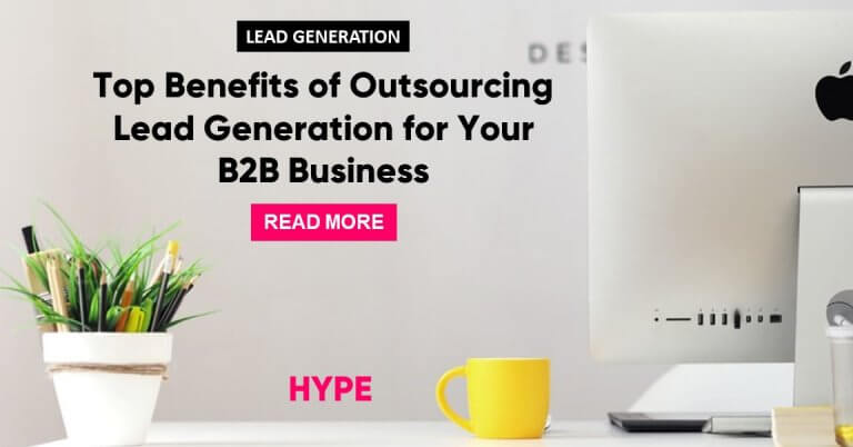 Benefits of Outsourcing your lead generation