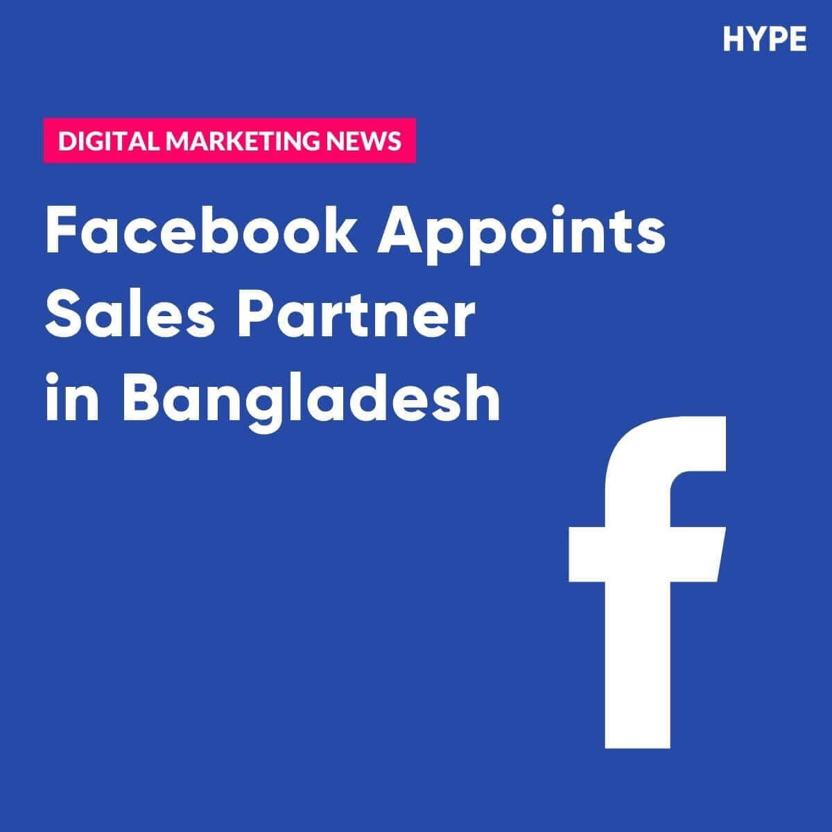 Facebook sales partner Bangladesh